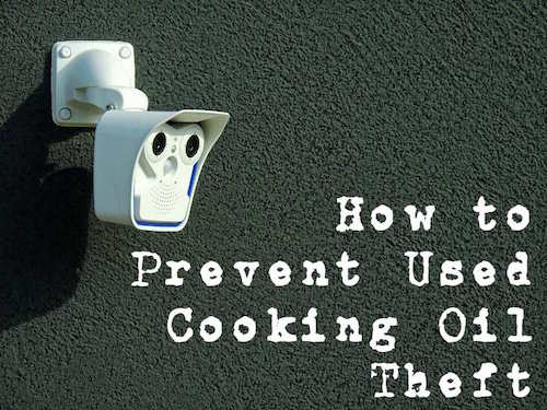 how-prevent-used-cooking-oil-container-theft