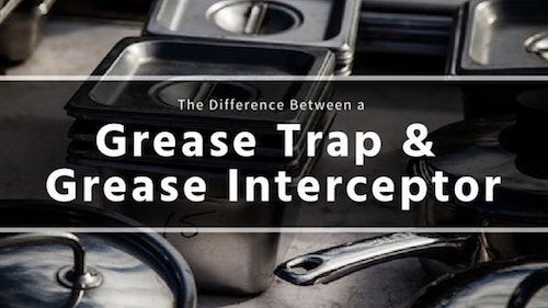 grease-interceptor-vs-grease-trap