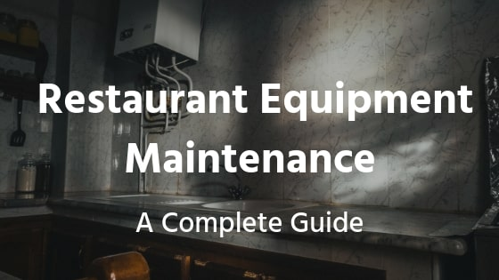 commercial_kitchen_equipment_maintenance