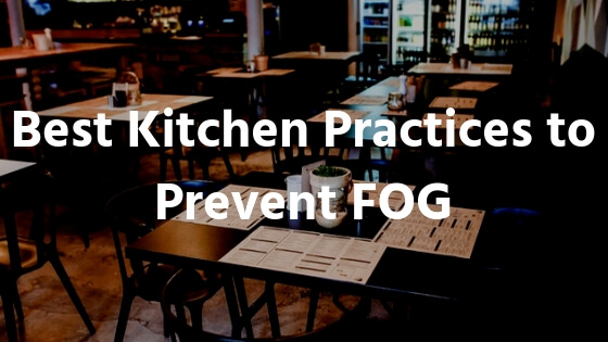 Preventing FOG in restaurants